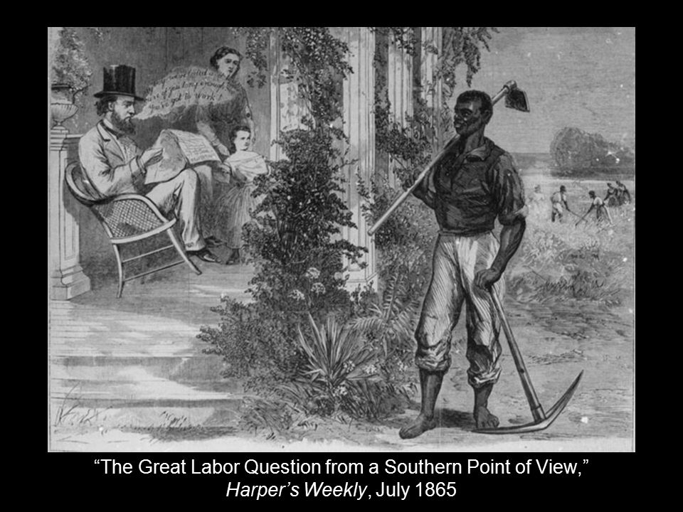 """The Great Labor Question from a Southern Point of View,"" Harper's Weekly, July 1865"