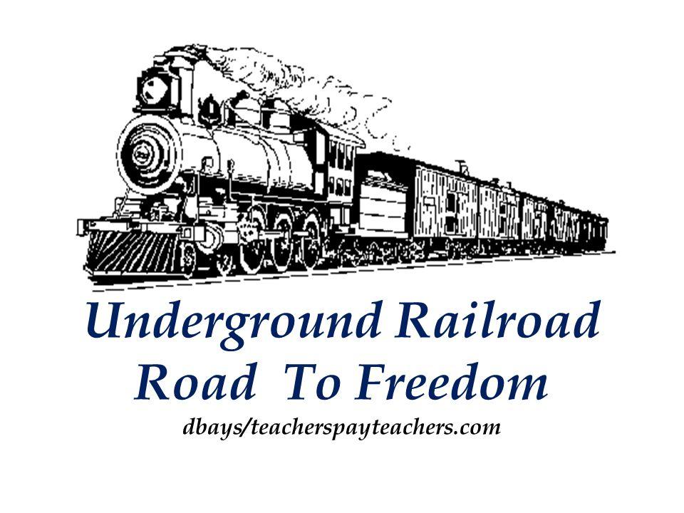 Underground Railroad Road To Freedom dbays/teacherspayteachers.com