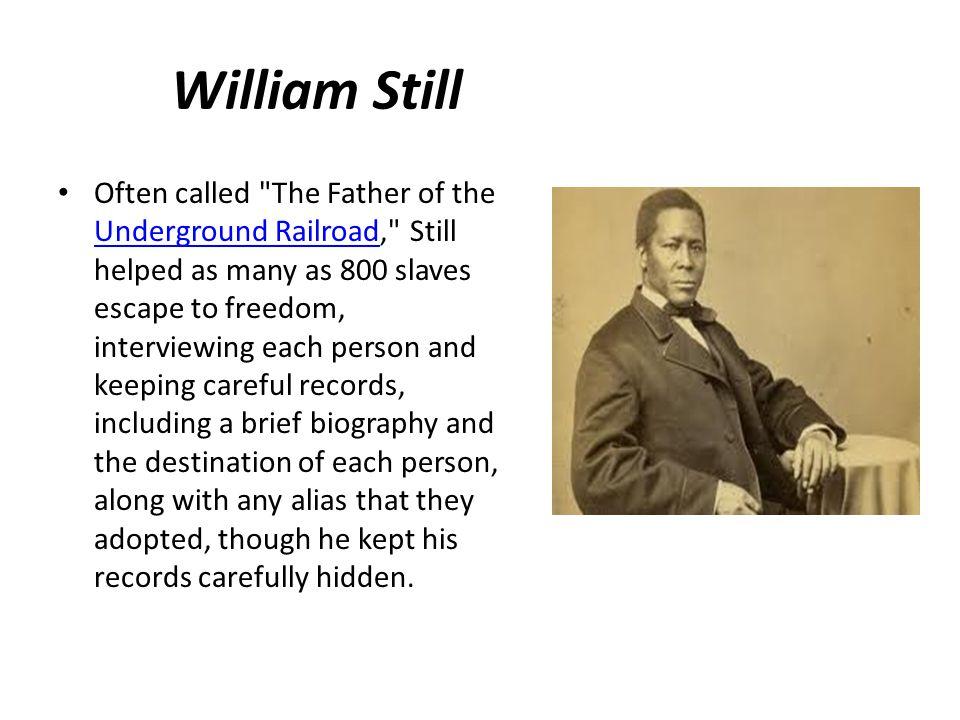 William Still Often called