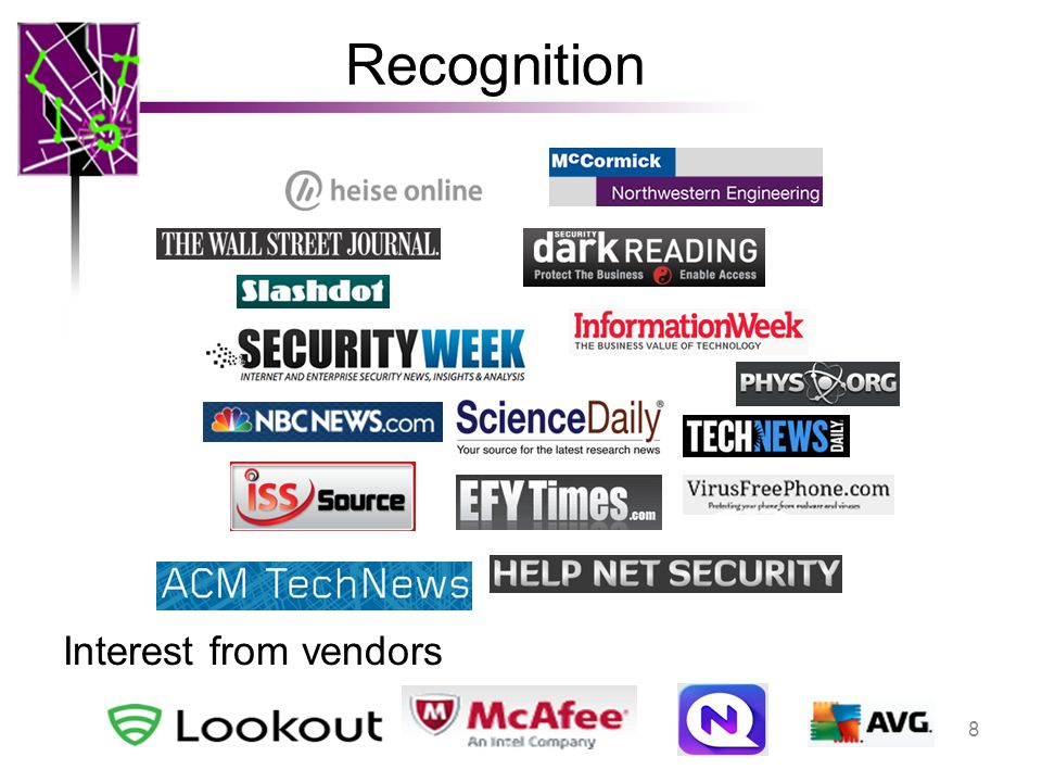 8 Recognition 8 Interest from vendors