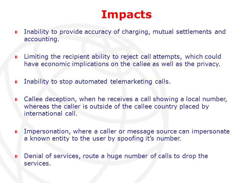 Impacts Inability to provide accuracy of charging, mutual settlements and accounting.