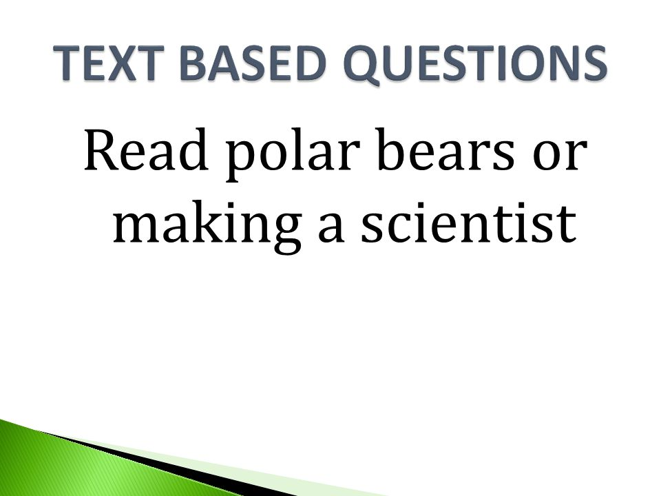 Read polar bears or making a scientist