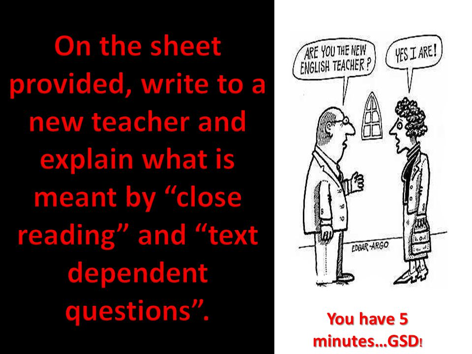 What do you currently do to encourage close reading.