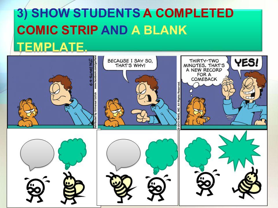 2) EXPLAIN HOW A COMIC STRIP WORKS.