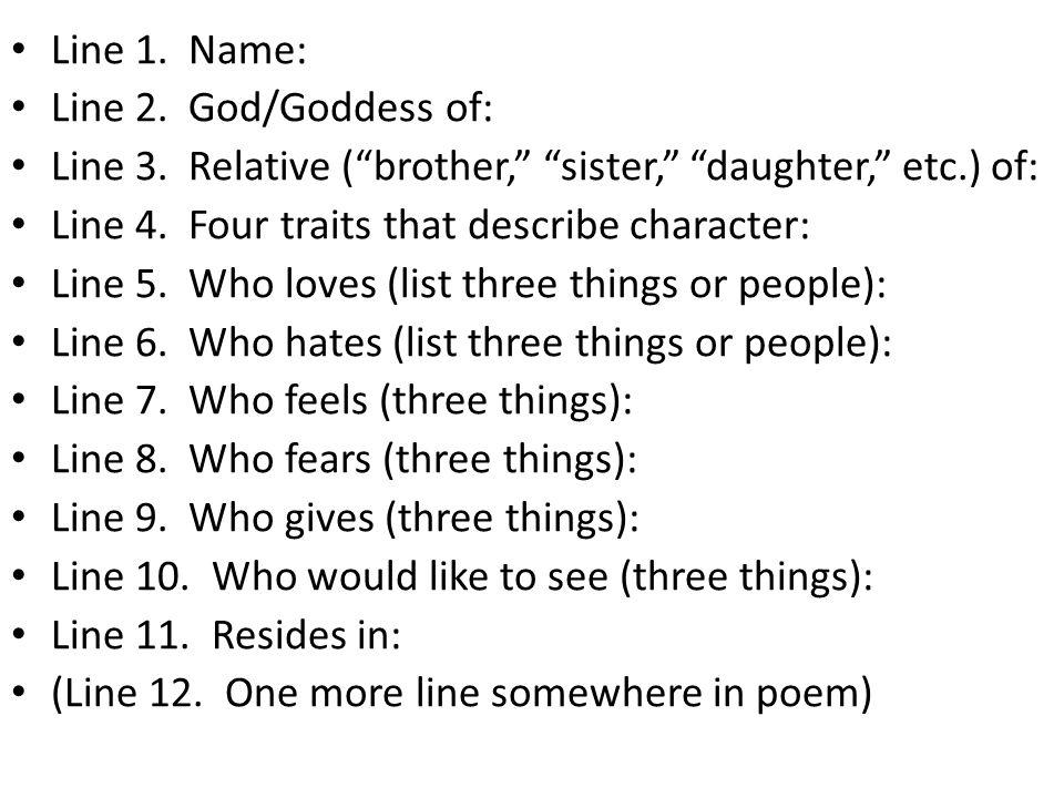Line 1.Name: Line 2. God/Goddess of: Line 3.