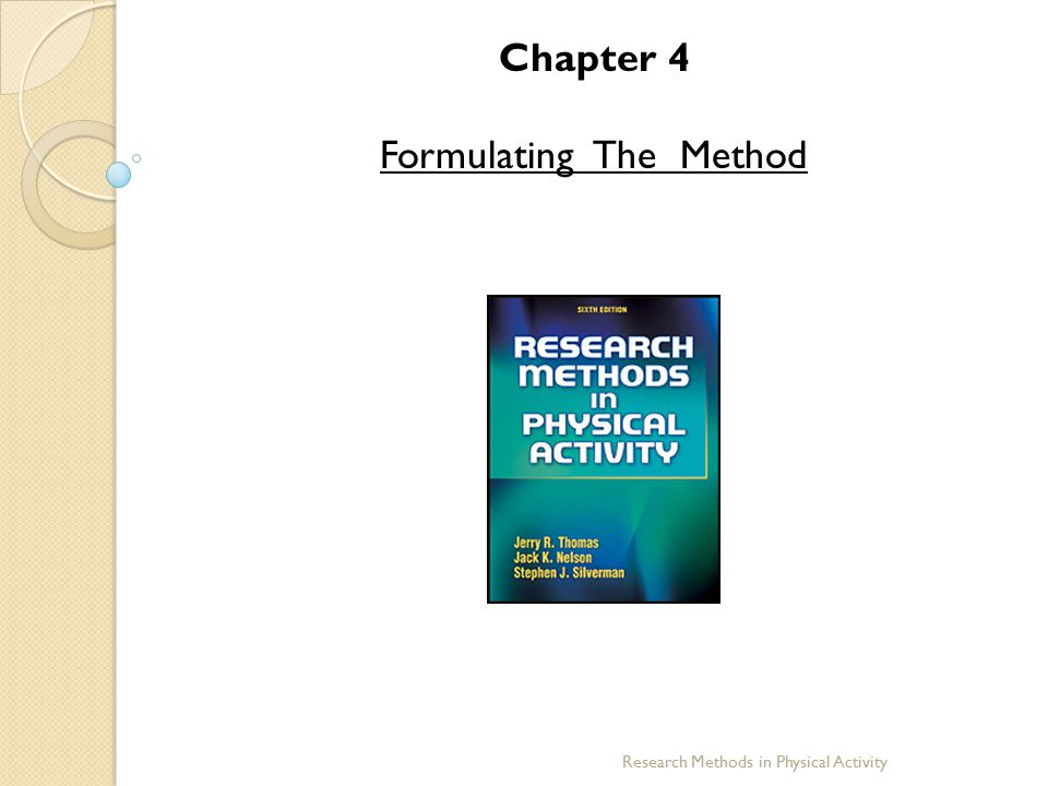 Chapter 4 Formulating The Method Research Methods in Physical Activity