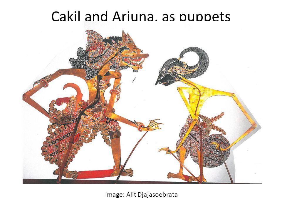 Cakil and Arjuna, as puppets Image: Alit Djajasoebrata