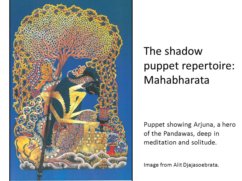Puppet showing Arjuna, a hero of the Pandawas, deep in meditation and solitude. Image from Alit Djajasoebrata. The shadow puppet repertoire: Mahabhara