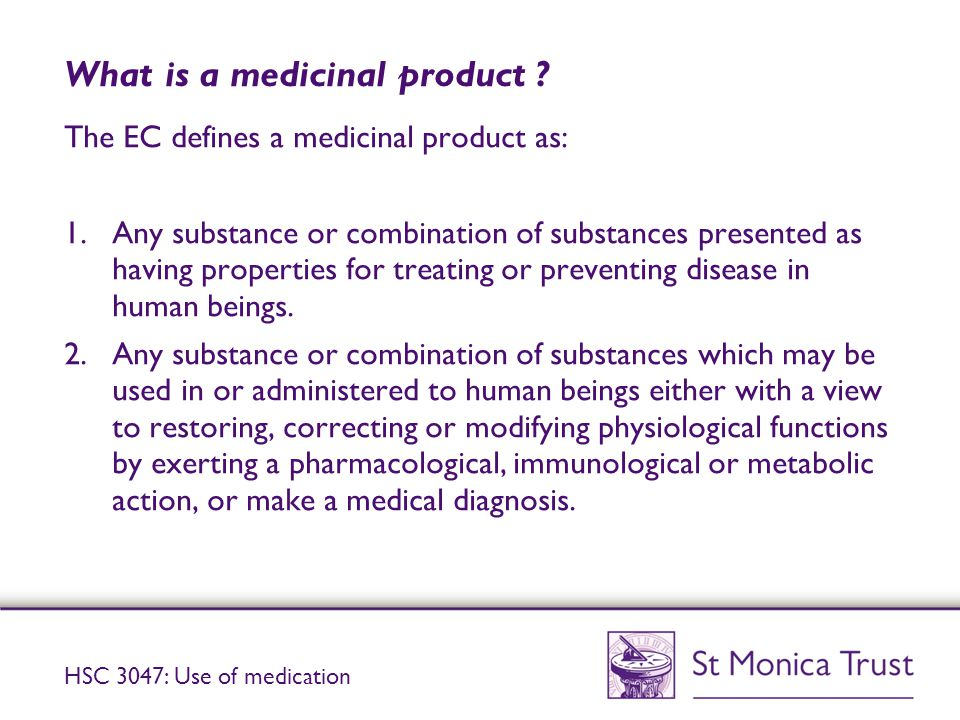 What is a medicinal product .