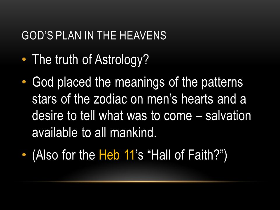 GOD'S PLAN IN THE HEAVENS From: Jeremiah 31:35-37 This is the covenant I will make with the people of Israel after that time, declares the LORD.