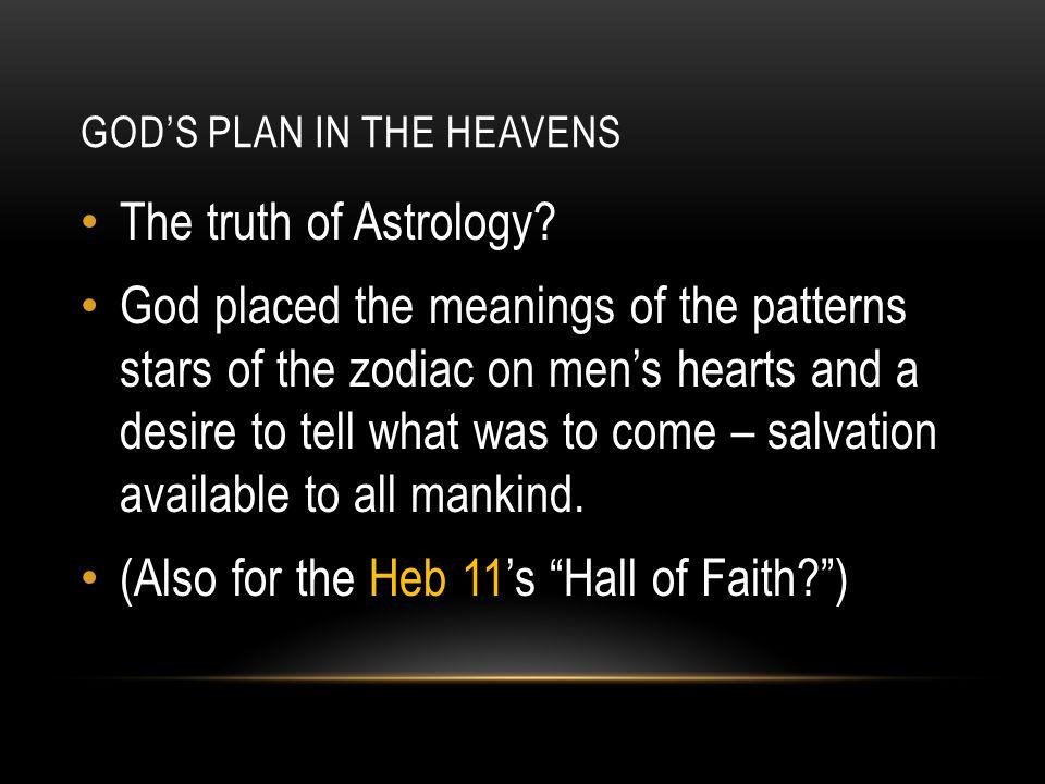 GOD'S PLAN IN THE HEAVENS The Zodiac
