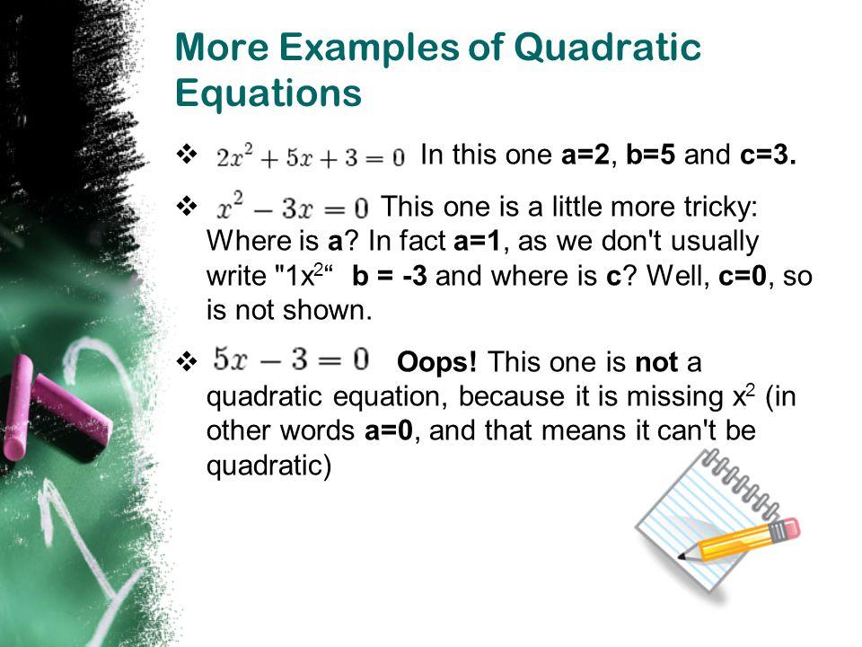 Hidden Quadratic Equations .