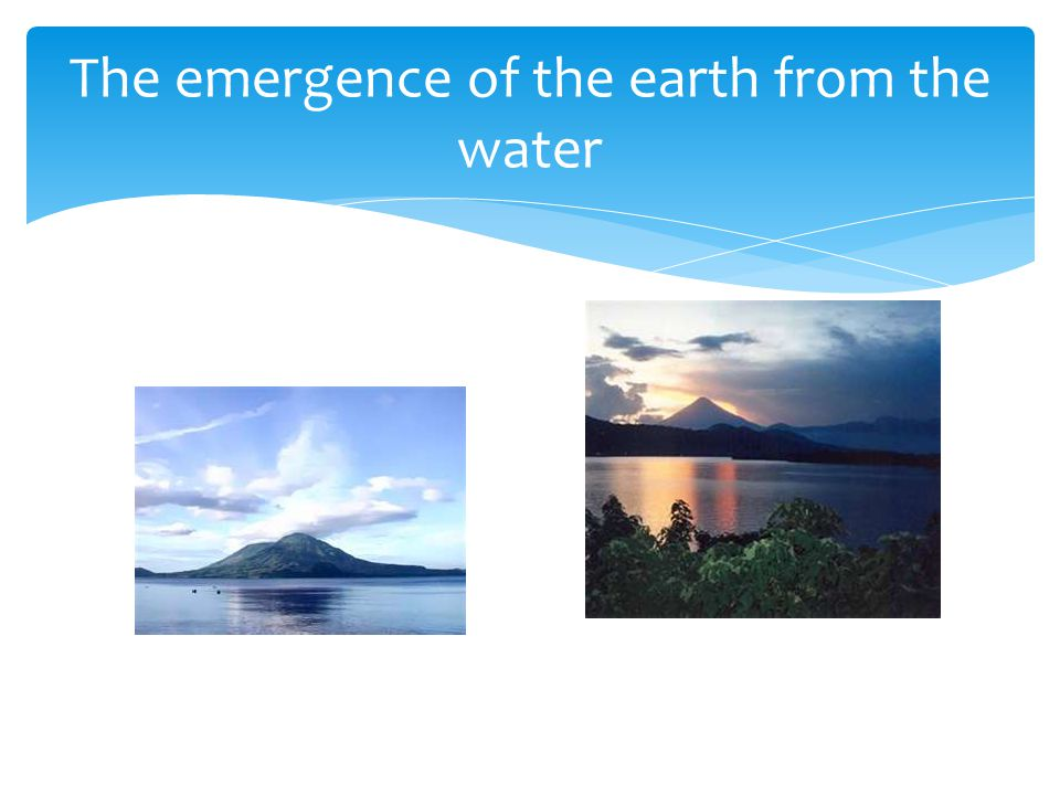 The emergence of the earth from the water