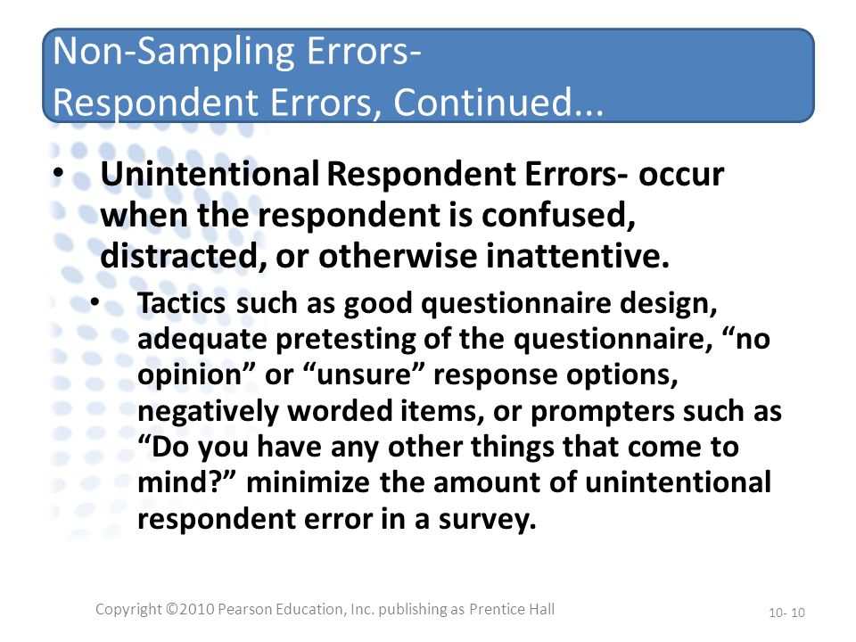 Non-Sampling Errors- Respondent Errors, Continued...