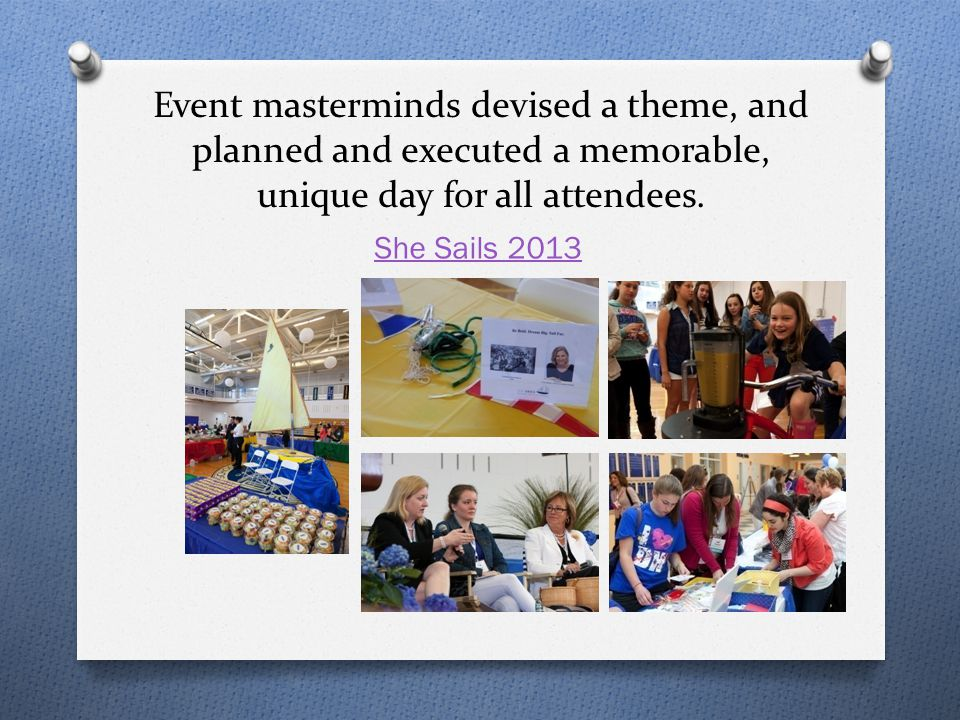 Event masterminds devised a theme, and planned and executed a memorable, unique day for all attendees.