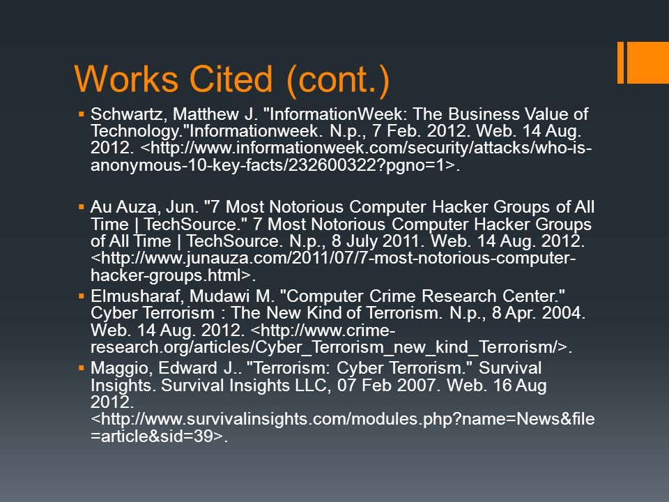 Works Cited (cont.)  Schwartz, Matthew J.