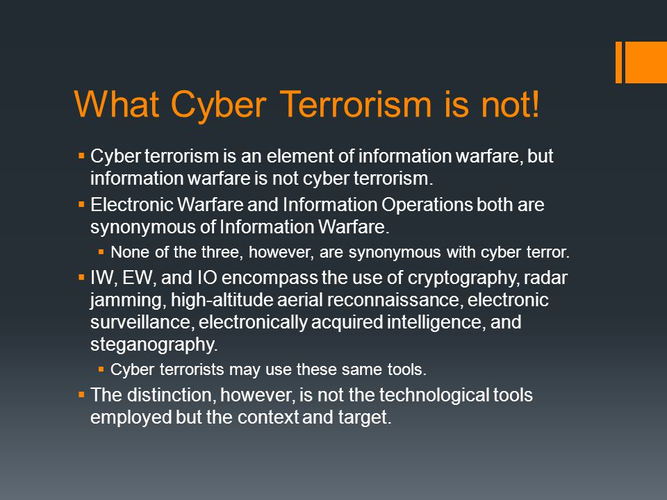 What Cyber Terrorism is not.