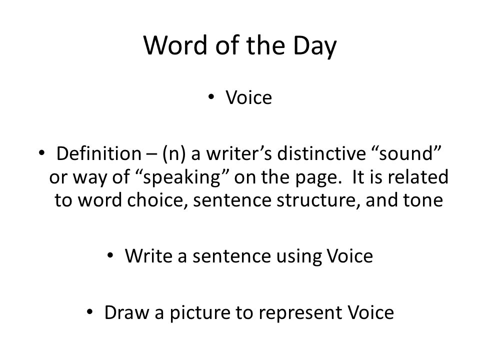 Word of the Day Theme Definition – (n) a central message or insight into life revealed through a literary work (the story's life lesson) Write a sentence using Theme Draw a picture to represent Theme