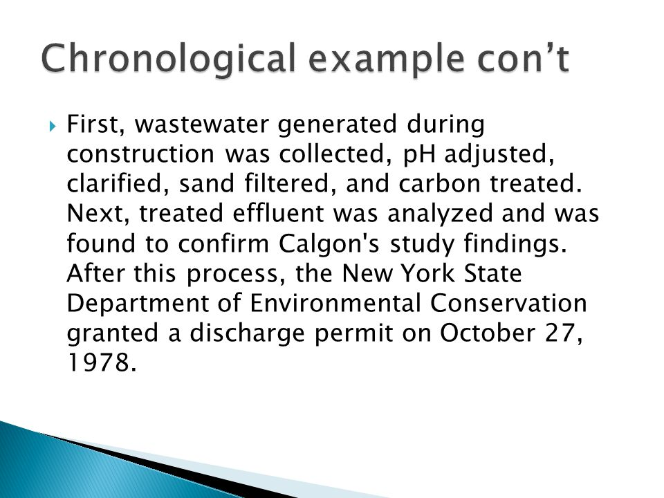  First, wastewater generated during construction was collected, pH adjusted, clarified, sand filtered, and carbon treated.