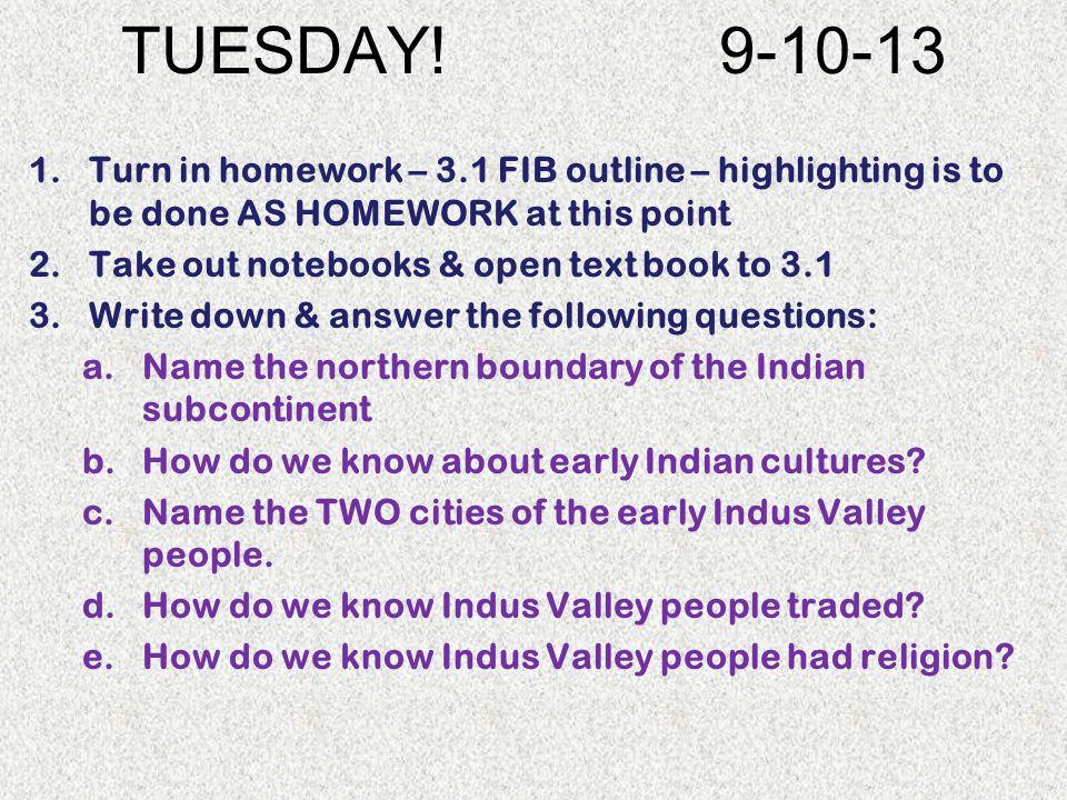 Thursday 9-12-2013 1.FOLLOW ENTERING CLASS PROCEDURE.