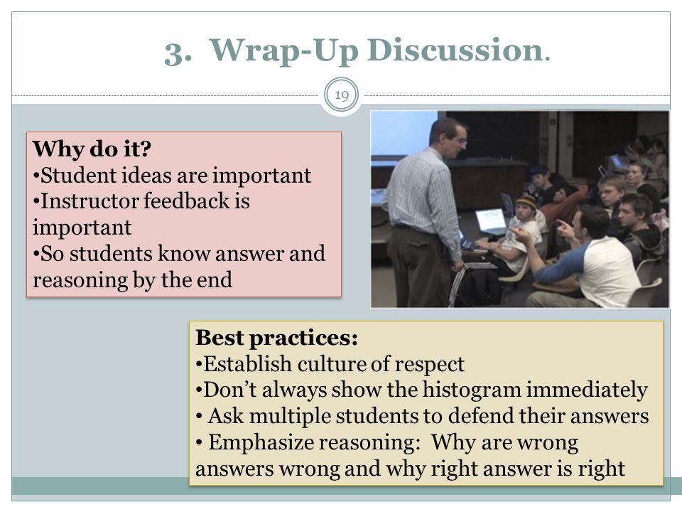 3. Wrap-Up Discussion.