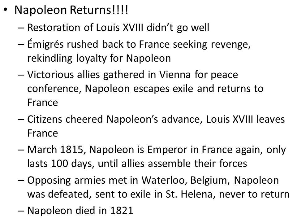 Napoleon Returns!!!.