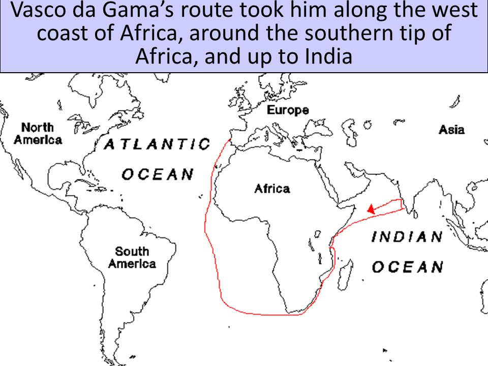 Vasco da Gama of Portugal was the first explorer to find a direct trade route to Asia by going around Africa to get to India
