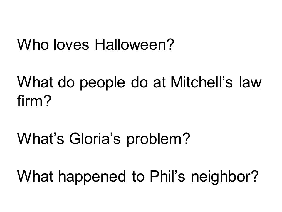 Who loves Halloween. What do people do at Mitchell's law firm.