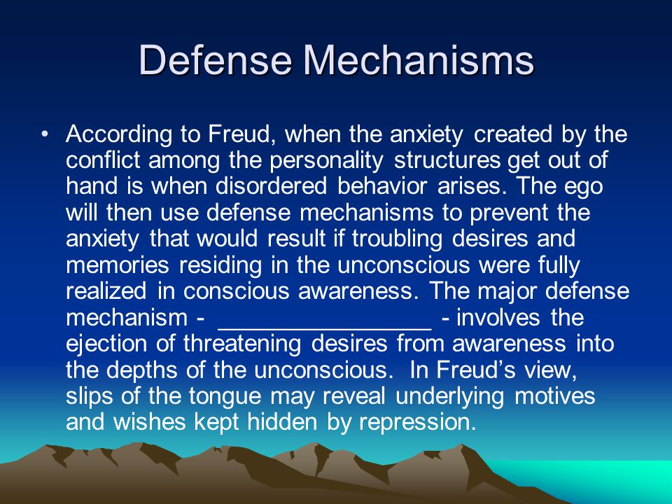 Defense Mechanisms According to Freud, when the anxiety created by the conflict among the personality structures get out of hand is when disordered be
