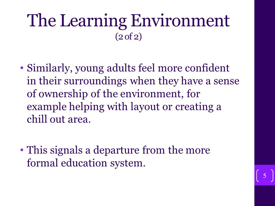 Explore Groups Learners to explore what makes a successful learning environment.
