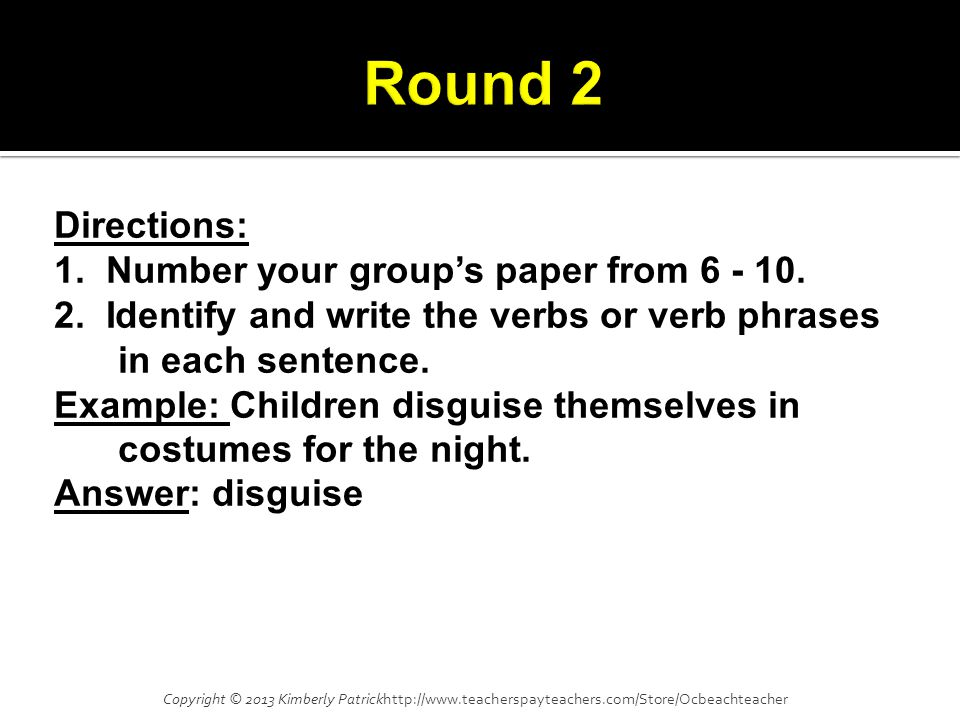 Directions: 1. Number your group's paper from 6 - 10.