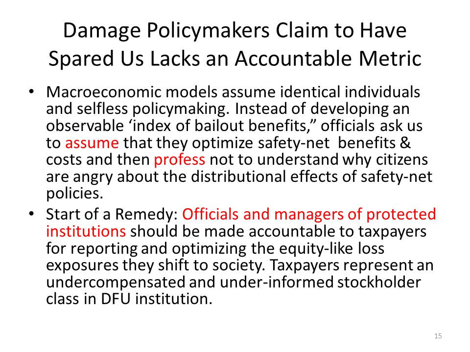 Damage Policymakers Claim to Have Spared Us Lacks an Accountable Metric Macroeconomic models assume identical individuals and selfless policymaking.