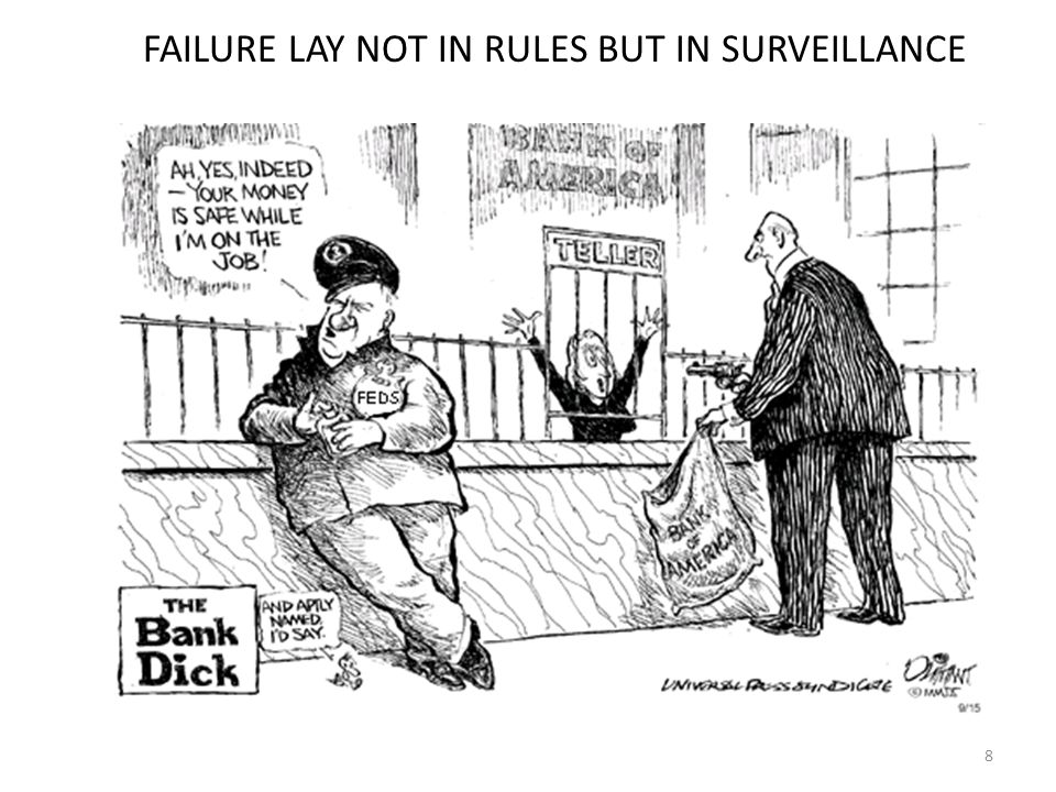 8 FAILURE LAY NOT IN RULES BUT IN SURVEILLANCE
