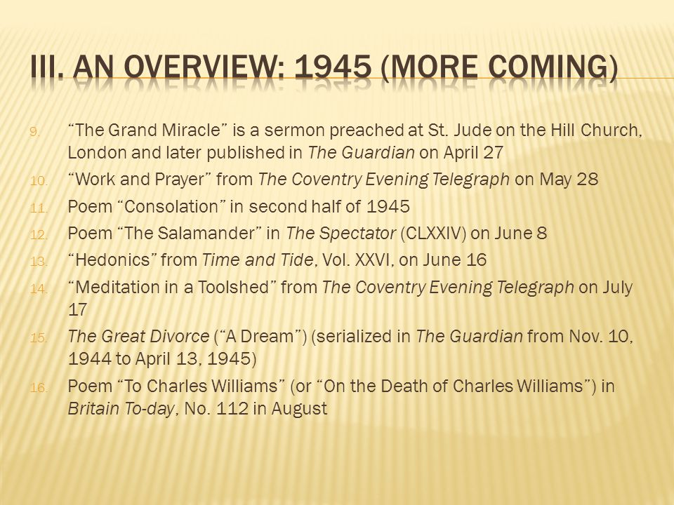 9. The Grand Miracle is a sermon preached at St.