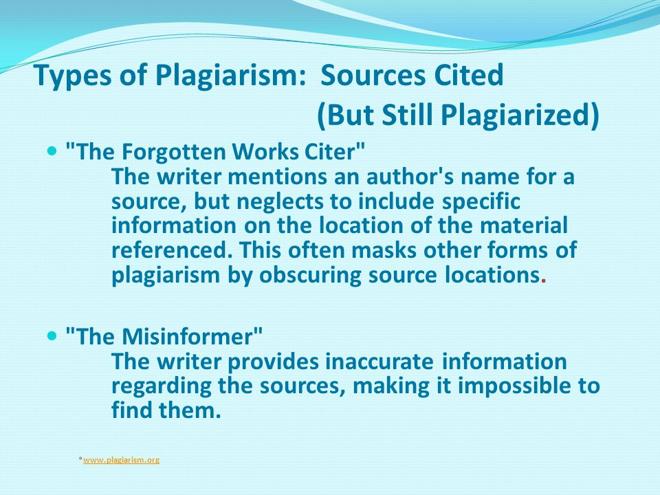 Types of Plagiarism: Sources Cited (But Still Plagiarized)