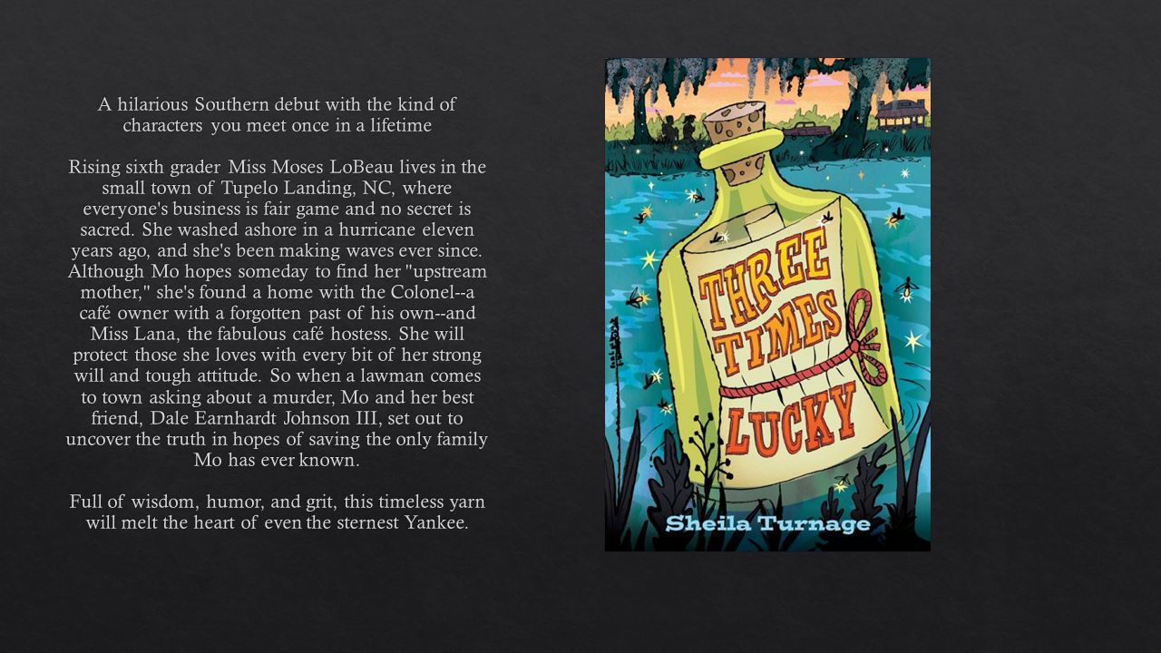 A hilarious Southern debut with the kind of characters you meet once in a lifetime Rising sixth grader Miss Moses LoBeau lives in the small town of Tupelo Landing, NC, where everyone s business is fair game and no secret is sacred.