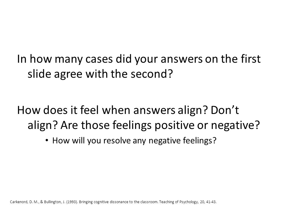In how many cases did your answers on the first slide agree with the second.