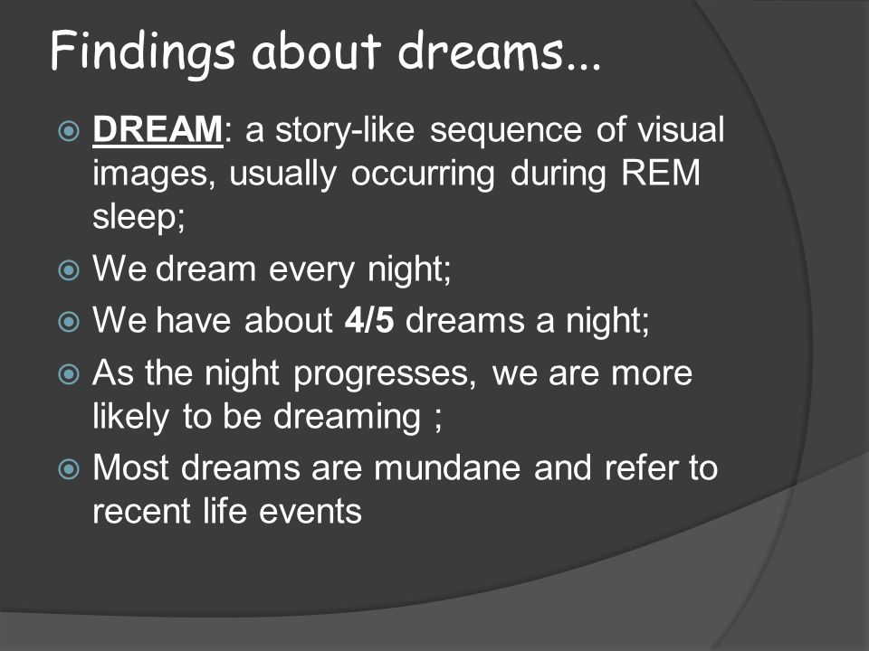 Findings about dreams...