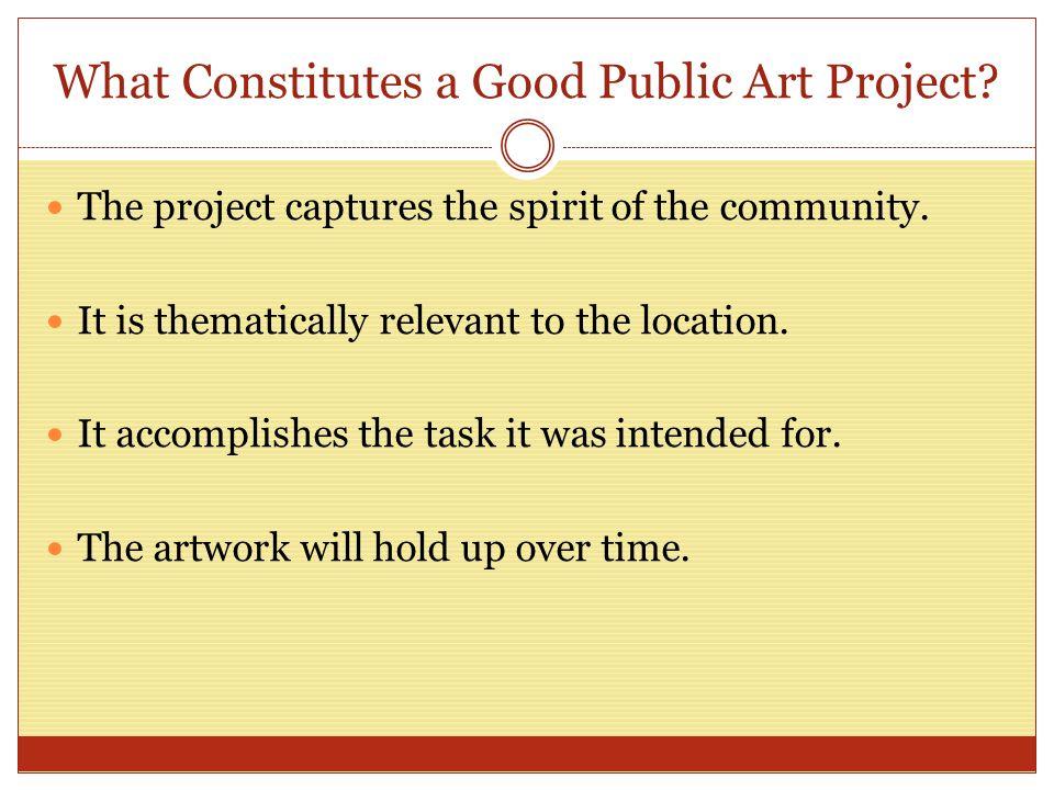 What Constitutes a Good Public Artist.