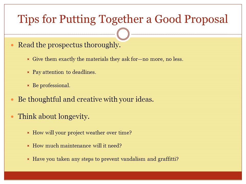 Tips for Putting Together a Good Proposal Read the prospectus thoroughly.
