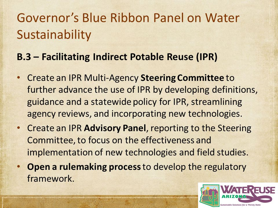 The Offer Mission: To promote the responsible stewardship of Arizona's water resources through education and advocacy for the best use of all water supplies Project Mission: To guide Arizona water interests in identifying and mitigating impediments to potable reuse (real or imagined) within industry standards of practice Committed funding