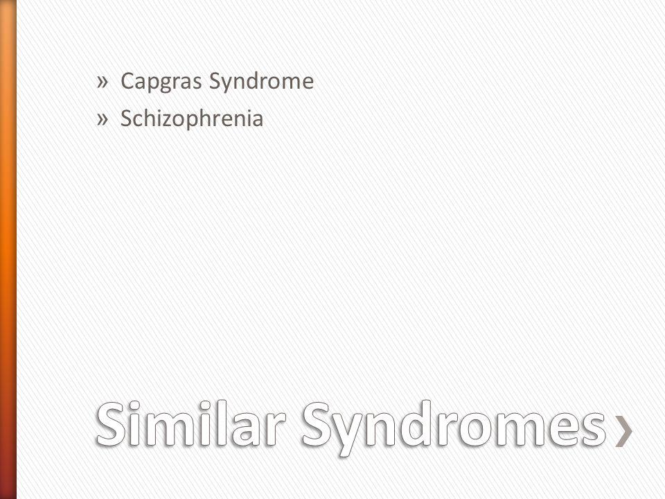 » Capgras Syndrome » Schizophrenia