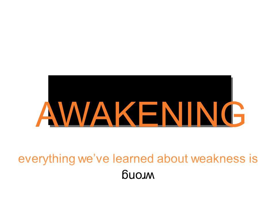 AWAKENING wrong
