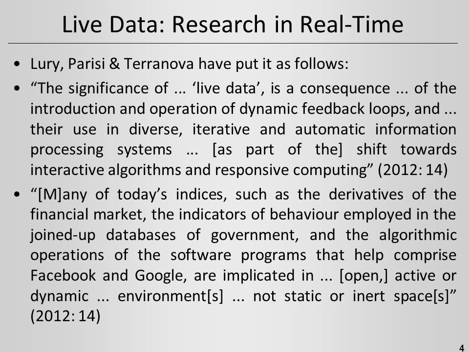 Live Data: Research in Real-Time Lury, Parisi & Terranova have put it as follows: The significance of...