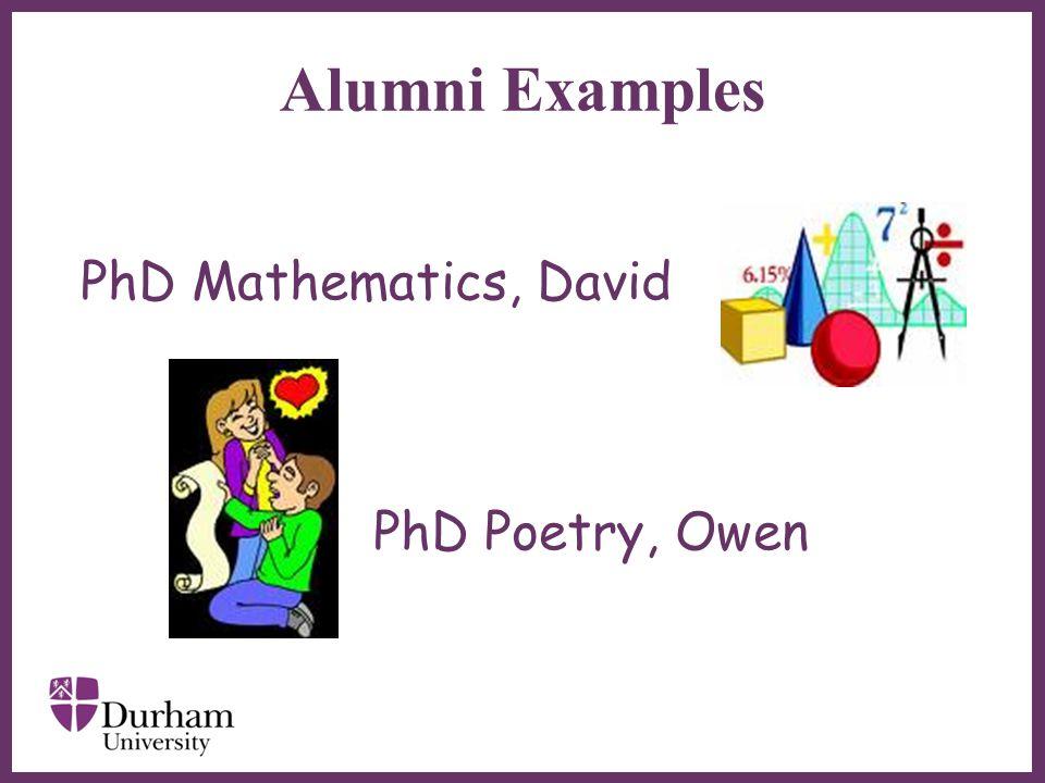∂ Alumni Examples PhD Mathematics, David PhD Poetry, Owen