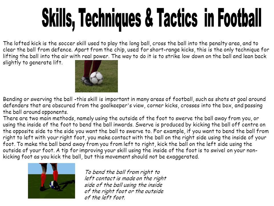 The lofted kick is the soccer skill used to play the long ball, cross the ball into the penalty area, and to clear the ball from defence. Apart from t
