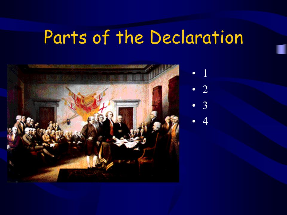 Parts of the Declaration 1 2 3 4