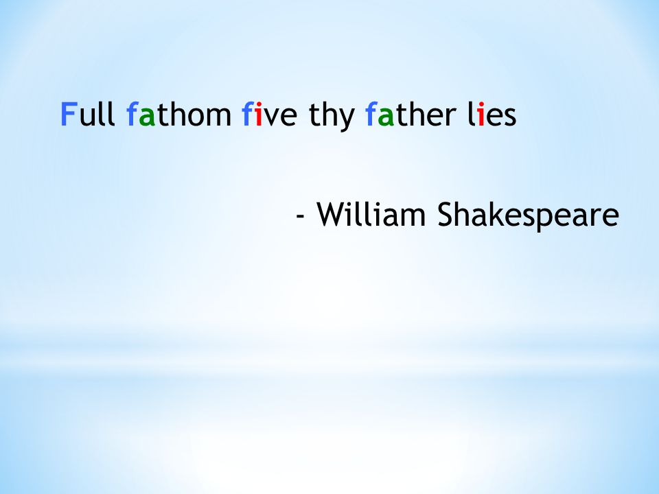 Full fathom five thy father lies - William Shakespeare