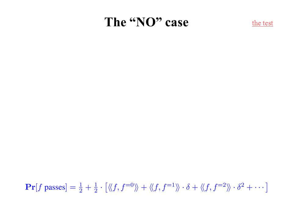 "The ""NO"" case the test"