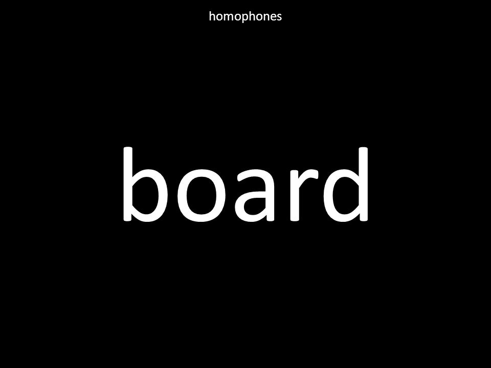 board homophones